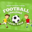 Play Football Challenge Level Pack