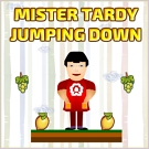 Play Mister Tardy Jumping Down